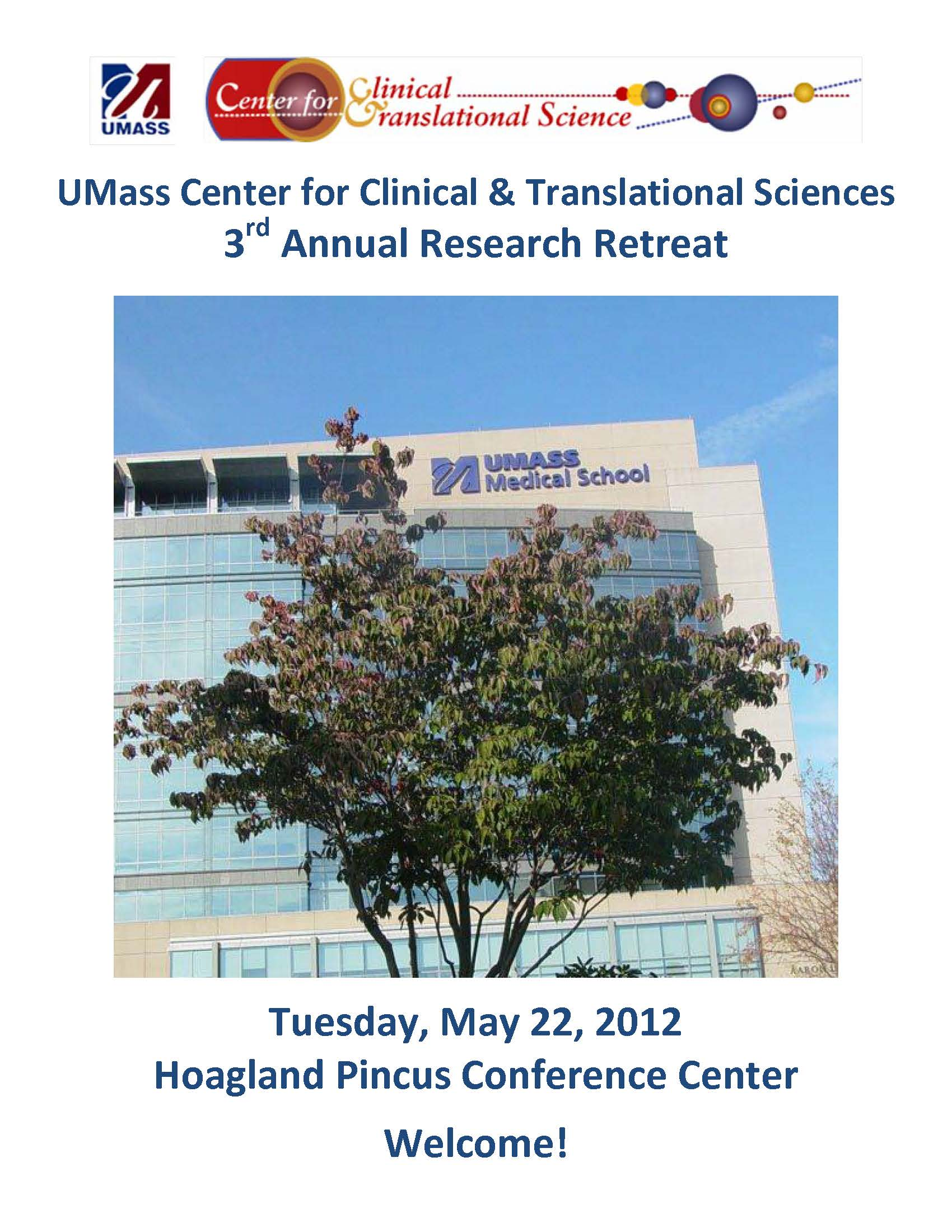 2012 UMass Center for Clinical and Translational Science Research Retreat