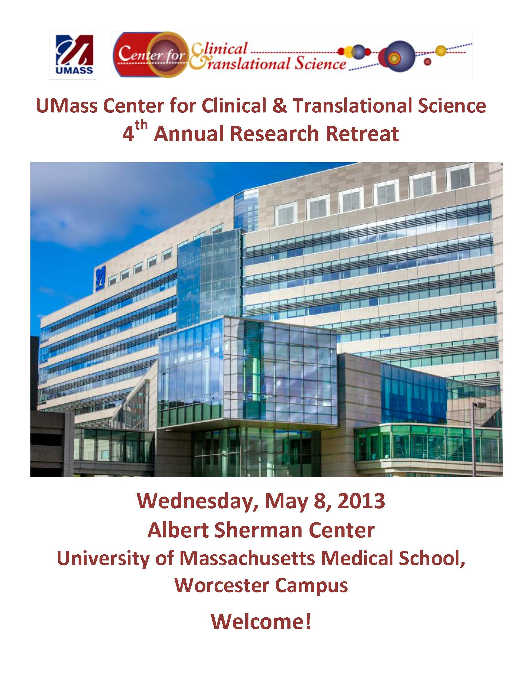 2013 UMass Center for Clinical and Translational Science Research Retreat