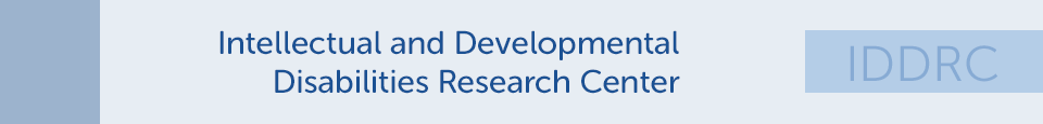 Intellectual and Developmental Disabilities Research Center Publications and Presentations