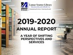 Lamar Soutter Library 2019-2020 Annual Report: A Year of Shifting Perspectives and Services